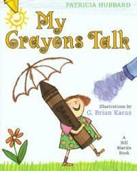 My Crayons Talk: A Bill Martin Book (2003)