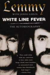 White Line Fever: The Autobiography: The Autobiography (2001)