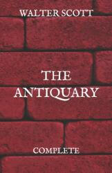 The Antiquary: Complete (ISBN: 9798725541724)