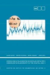 Kodikologie und Paläographie im Digitalen Zeitalter 3 - Oliver Duntze, Torsten Schassan, Georg Vogeler (2015)
