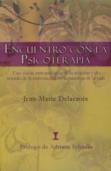 Encuentro Con La Psicoterapia: Una Visi (ISBN: 9789562421072)