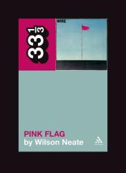 Wire's Pink Flag (2002)