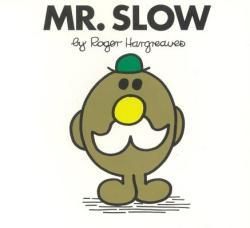 Mr. Slow (2010)