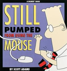 Still Pumped from Using the Mouse (2003)