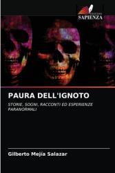 Paura Dell'ignoto (ISBN: 9786203210125)