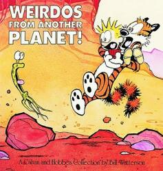 Weirdos from Another Planet! : A Calvin and Hobbes Collection (2001)