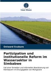 Partizipation und institutionelle Reform im Wassersektor in Simbabwe (ISBN: 9786202759984)