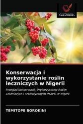 Konserwacja i wykorzystanie ro #347; lin leczniczych w Nigerii (ISBN: 9786202727662)