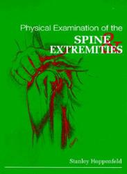 Physical Examination of the Spine and Extremities (2007)