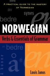 Norwegian Verbs and Essentials of Grammar (2002)