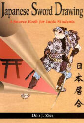 Japanese Sword Drawing: A Sourcebook (2004)