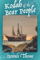 Kodah of the Bear People (ISBN: 9781525582578)