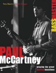Tony Bacon/Gareth Morgan: Paul McCartney - Bassmaster (2010)