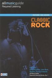 All Music Guide Required Listening: Classic Rock (2002)