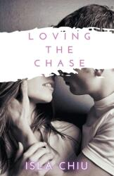 Loving the Chase (ISBN: 9781393212423)