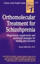 Orthomolecular Treatment for Schizophrenia - A Hoffer (2005)