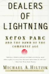 Dealers of Lightning: Xerox Parc and the Dawn of the Computer Age (2004)