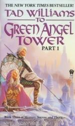 To Green Angel Tower: Book Three of Memory, Sorrow, and Thorn (2004)