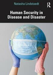 Human Security in Disease and Disaster (ISBN: 9780367652975)