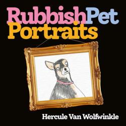 Rubbish Pet Portraits (ISBN: 9780008468163)