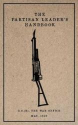 Partisan Leader's Handbook: May, 1939 - General Service (ISBN: 9781976335921)