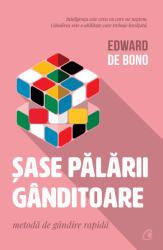 Sase palarii ganditoare. Editia a II-a (ISBN: 9786064407160)