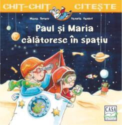 Paul și Maria călătoresc în spațiu (ISBN: 9786067871487)