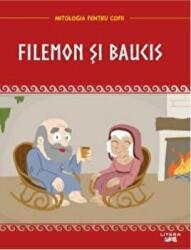 Mitologia. Filemon si Baucis (ISBN: 9786060733751)