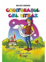 Croitorasul cel viteaz - Fratii Grimm (ISBN: 9786067530612)