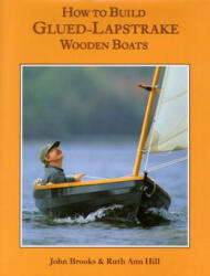 How to Build Glued-Lapstrake Wooden Boats (2003)