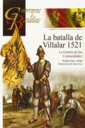 La batalla de Villalar 1521 - RUBEN SAEZ ABAD (2015)