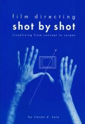 Film Directing Shot by Shot (2007)