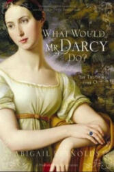 What Would Mr Darcy Do (2011)