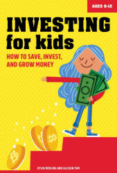 Investing for Kids: How to Save, Invest and Grow Money (2020)