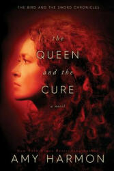The Queen and the Cure, Paperback (ISBN: 9781545391778)
