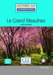 Le grand Meaulnes - Livre + audio online - Alain Fournier (ISBN: 9782090317848)