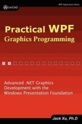Practical Wpf Graphics Programming (2011)