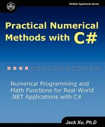 Practical Numerical Methods with C# (2012)