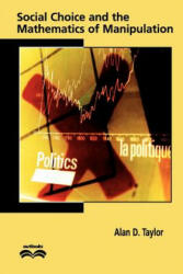 Social Choice and the Mathematics of Manipulation (ISBN: 9780521008839)
