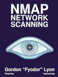 Nmap Network Scanning: The Official Nmap Project Guide to Network Discovery and Security Scanning (2001)