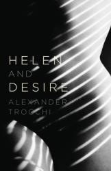 Helen and Desire (2012)