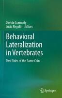Behavioral Lateralization in Vertebrates (2012)