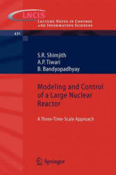Modeling and Control of a Large Nuclear Reactor (2012)