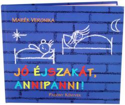 Jó éjszakát, Annipanni! (2012)