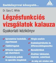 Légzésfunkciós vizsgálatok kalauza - Gyakorlati kézikönyv (ISBN: 9786155005268)