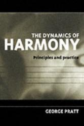 Dynamics of Harmony - Principles and Practice (1996)