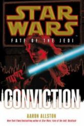 Star Wars: Fate of the Jedi: Conviction (2012)