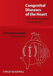 Congenital Diseases of the Heart - Clinical-Physiological Considerations (ISBN: 9781405162456)