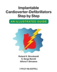 Implantable Cardioverter-defibrillators Step by Step - An Illustrated Guide (ISBN: 9781405186384)