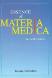 Essence of Materia Medica - George Vithoulkas (2009)